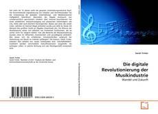 Обложка Die digitale Revolutionierung der Musikindustrie