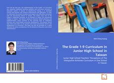 Capa do livro de The Grade 1-9 Curriculum in Junior High School in Taiwan