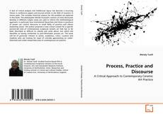 Bookcover of Process, Practice and Discourse