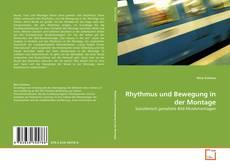 Rhythmus und Bewegung in der Montage的封面