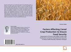 Bookcover of Factors Affecting Cereal Crop Production to Ensure Food Security