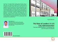 Copertina di The Role of Leaders in A.A City Administration