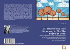 """Bookcover of Das Träumen und seine Bedeutung im Film """"The Science of Sleep"""""""
