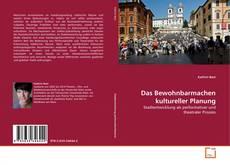 Bookcover of Das Bewohnbarmachen kultureller Planung