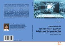 Capa do livro de Application of semiconductor quantum dots in quantum computing
