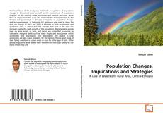 Bookcover of Population Changes, Implications and Strategies