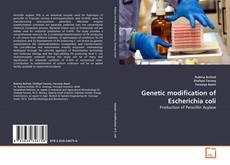 Bookcover of Genetic modification of Escherichia coli