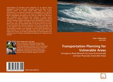 Bookcover of Transportation Planning for Vulnerable Areas