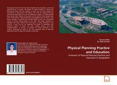 Bookcover of Physical Planning Practice and Education