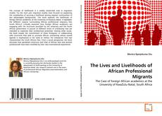 The Lives and Livelihoods of African Professional Migrants的封面