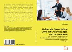 Capa do livro de Einfluss der Steuerreform 2009 auf Entscheidungen von Unternehmen