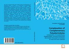 Bookcover of Complexation of Complementary Polyelectrolytes