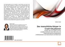Bookcover of Der menschliche Körper in Crash-Situationen