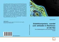 Capa do livro de Dialektkompetenz, -wandel und -attitüden in Reichenau an der Rax