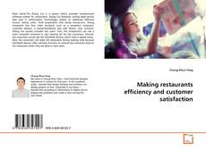 Bookcover of Making restaurants efficiency and customer satisfaction
