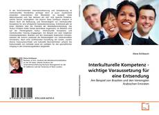 Interkulturelle Kompetenz - wichtige Voraussetzung für eine Entsendung kitap kapağı
