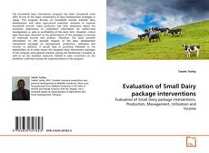 Bookcover of Evaluation of Small Dairy package interventions