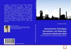 Capa do livro de Dynamische Schüttgut Simulation mit Diskreter Elemente Methode DEM
