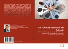 Bookcover of Die Schulsozialarbeit in der Schweiz