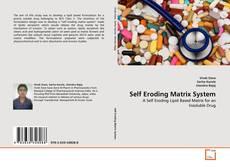 Bookcover of Self Eroding Matrix System