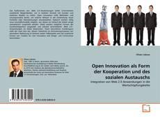 Bookcover of Open Innovation als Form der Kooperation und des sozialen Austauschs