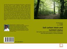 Обложка Soil carbon stock and nutrient status