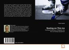 Bookcover of Skating on Thin Ice