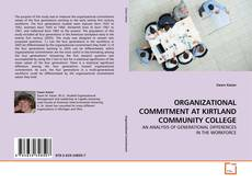 Bookcover of ORGANIZATIONAL COMMITMENT AT KIRTLAND COMMUNITY COLLEGE