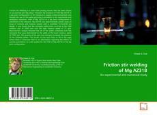 Buchcover von Friction stir welding of Mg AZ31B