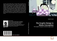 Couverture de The Graphic Design in Media Conception