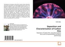 Deposition and Characterization of Carbon Film的封面