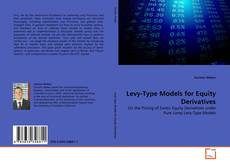 Copertina di Levy-Type Models for Equity Derivatives