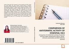 Bookcover of COMPARISON OF ANTITERMITIC ACTIVITY OF ESSENTIAL OILS