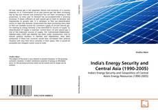 Capa do livro de India's Energy Security and Central Asia (1990-2005)