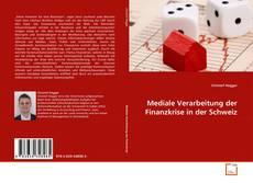 Portada del libro de Mediale Verarbeitung der Finanzkrise in der Schweiz