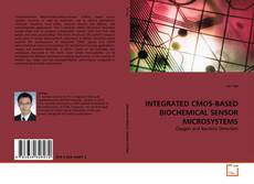 Обложка INTEGRATED CMOS-BASED BIOCHEMICAL SENSOR MICROSYSTEMS