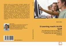 E-Learning macht ALLEN Spaß kitap kapağı