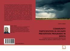 Couverture de COMMUNITY PARTICIPATION IN HIV/AIDS PREVENTION PROGRAMS IN KENYA