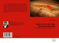 Bookcover of CHILLI LEAF CURL VIRAL DISEASE IN PAKISTAN