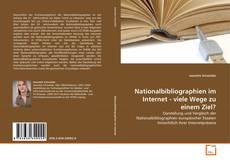 Bookcover of Nationalbibliographien im Internet - viele Wege zu einem Ziel?