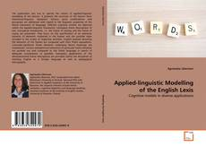 Bookcover of Applied-linguistic Modelling of the English Lexis