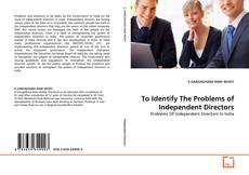 Buchcover von To Identify The Problems of Independent Directors