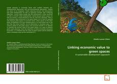 Couverture de Linking economic value to green spaces