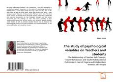 Portada del libro de The study of psychological variables on Teachers and students