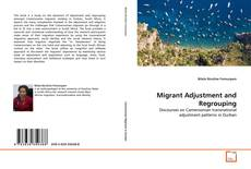 Bookcover of Migrant Adjustment and Regrouping