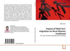 Portada del libro de Impact of Male Out-migration on Rural Women Livelihood