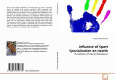 Bookcover of Influence of Sport Specialization on Health
