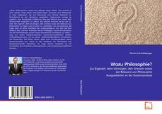 Bookcover of Wozu Philosophie?
