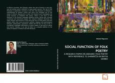 Bookcover of SOCIAL FUNCTION OF FOLK POETRY