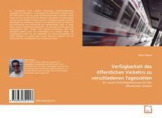 Portada del libro de Verfügbarkeit des öffentlichen Verkehrs zu verschiedenen Tageszeiten